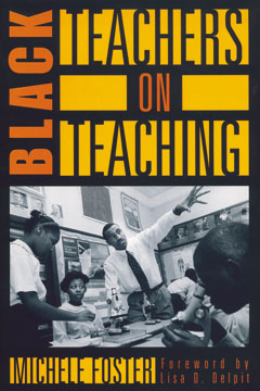 Black Teachers on Teaching