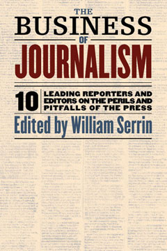 The Business of Journalism