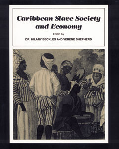 Caribbean Slave Society and the Economy