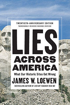 Lies Across America by James W. Loewen