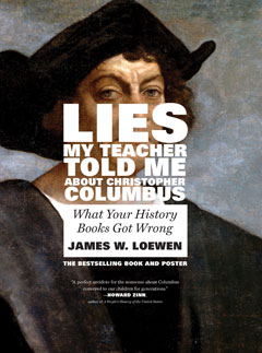 lies my teacher told me about christopher columbus the new press lies my teacher told me about christopher columbus