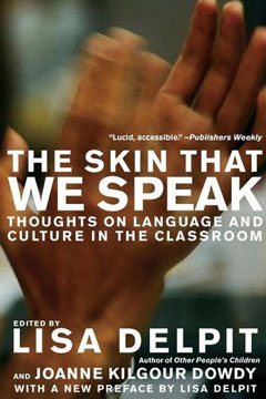 The Skin That We Speak