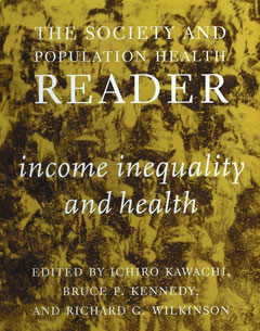 The Society and Population Health Reader: Volume I