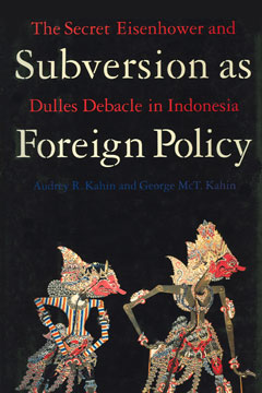 Subversion as Foreign Policy