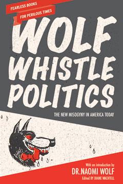 Wolf Whistle Politics