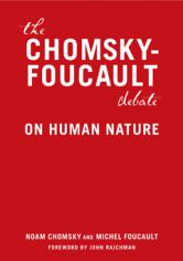 The Chomsky-Foucault Debate
