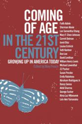 Coming of Age in the 21st Century