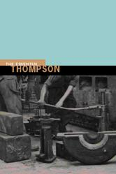 The Essential E.P.Thompson