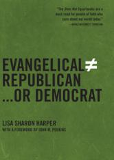 Evangelical Does Not Equal Republican . . . Or Democrat