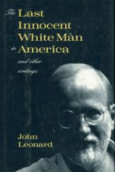 The Last Innocent White Man in America