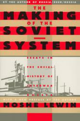 The Making of the Soviet System