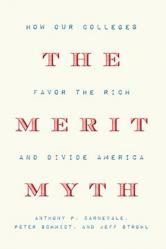 The Merit Myth