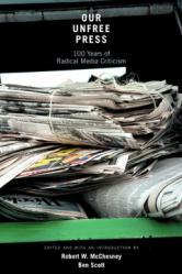 Our Unfree Press