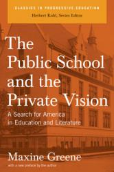 The Public School and the Private Vision