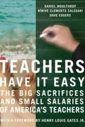 Teachers Have It Easy
