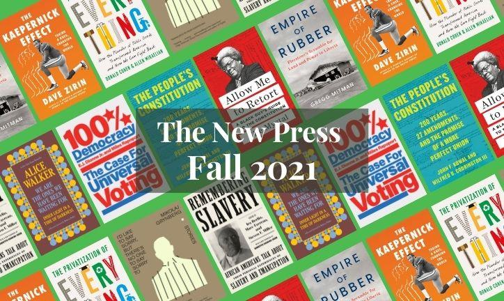 Fall and Winter 2021 books from The New Press