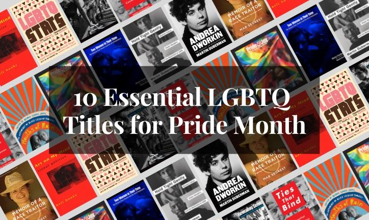 10 Essential LGBTQ Titles for Pride Month